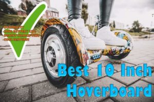 5 Best 10 Inch Hoverboards for Sale [+ Bluetooth Options]