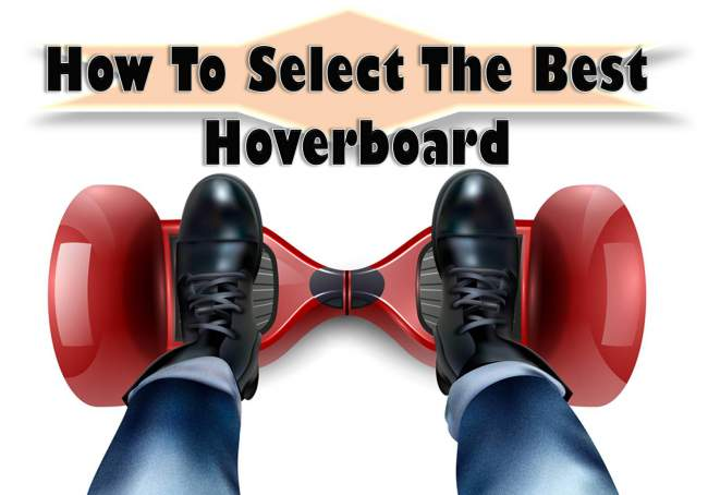 Select the Best Hoverboard