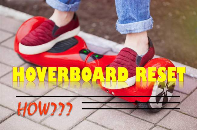Reset a Hoverboard