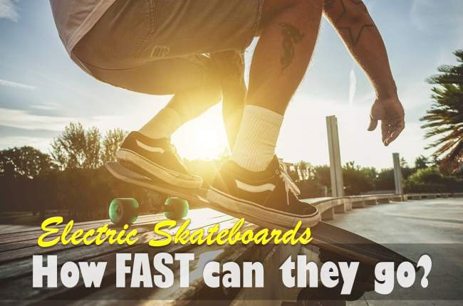 speed of electric skateboards