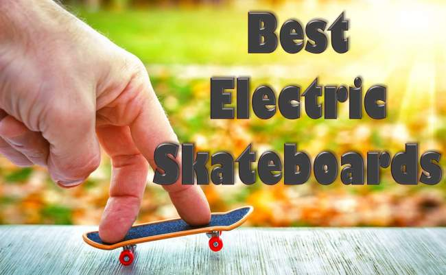 9 Best Electric Skateboards and Longboards for Sale 2021