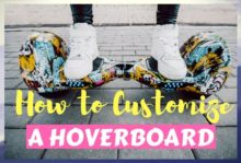 How to Customize a Hoverboard (Cheap and Quick)