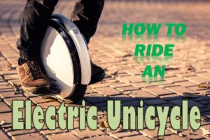 Ride an Electric Unicycle