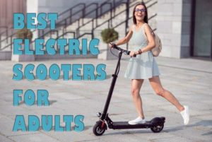 The [Top] 10 Best Electric Scooters for Adults 2019