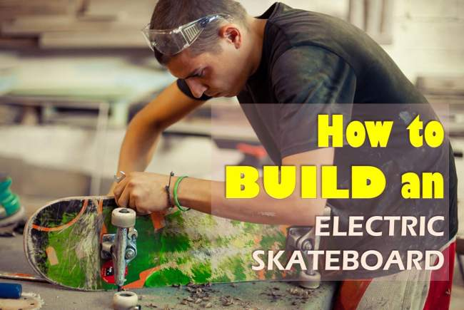 build an electric skateboard