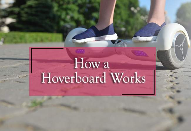 This is How a Hoverboard Works