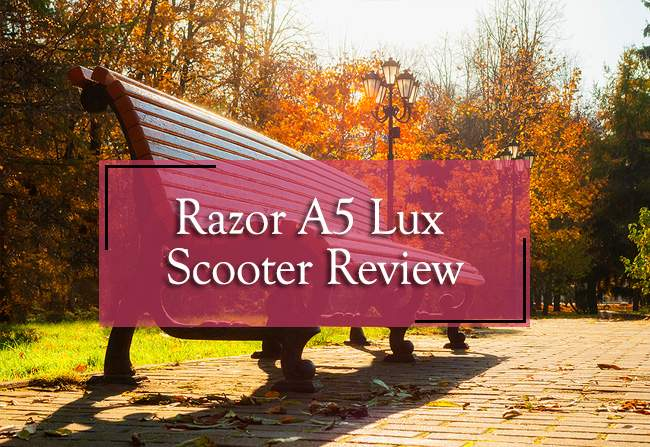 razor a5 lux scooter reviews