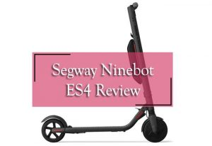 segway ninebot es4 review